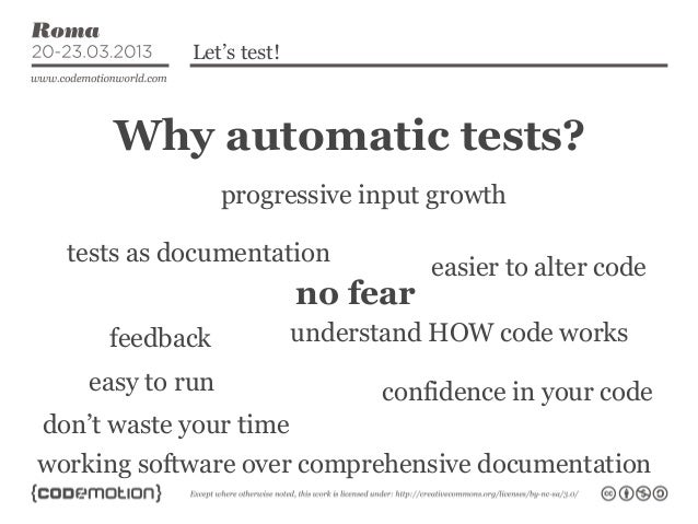 Let's test!      Why automatic tests?                  progressive input growth  tests as documentation                   ...