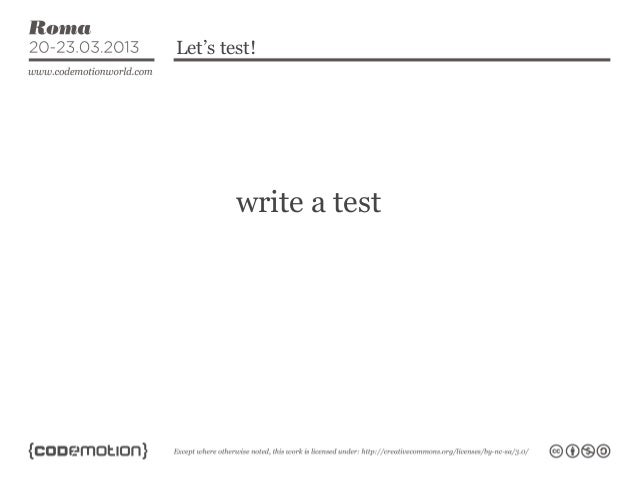 Let's test!        write a test