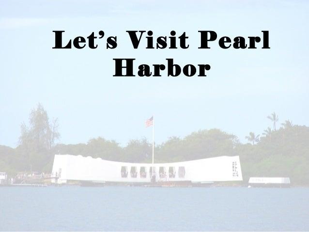 Let's Visit PearlHarbor