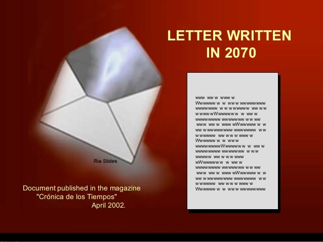 LETTER WRITTEN IN 2070 www ww w www w Wwwwww w w ww w wwwwwwww wwwwwww w w w wwwww ww w w w www wWwwwww w w ww w wwwwwwww ...