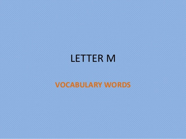 LETTER M VOCABULARY WORDS