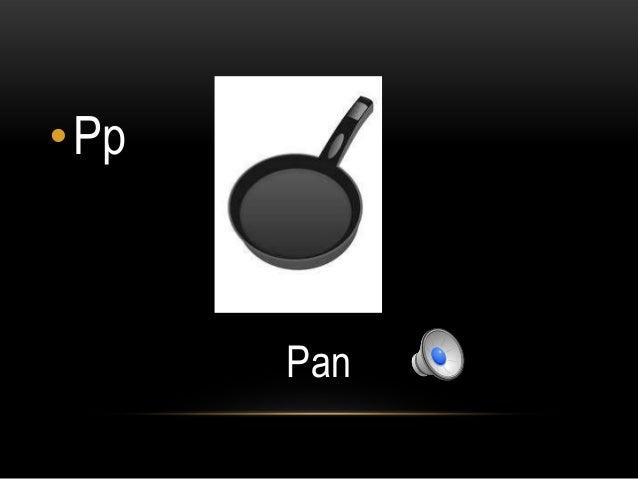 •Pp      Pan