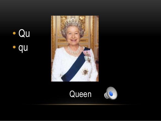 • Qu• qu       Queen