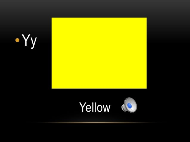 •Yy      Yellow