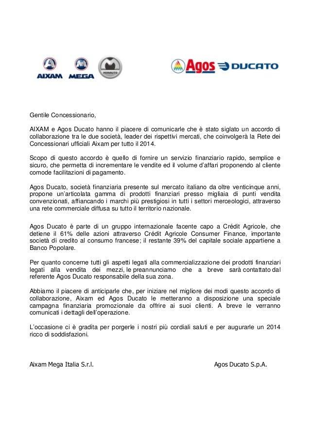 Gentile Concessionario, AIXAM e Agos Ducato hanno il piacere di comunicarle che è stato siglato un accordo di collaborazio...