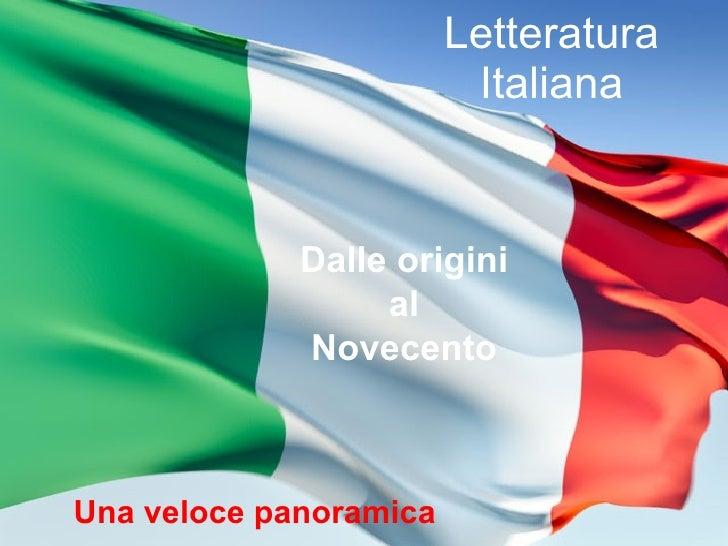 Letteratura Italiana Una veloce panoramica Dalle origini al Novecento