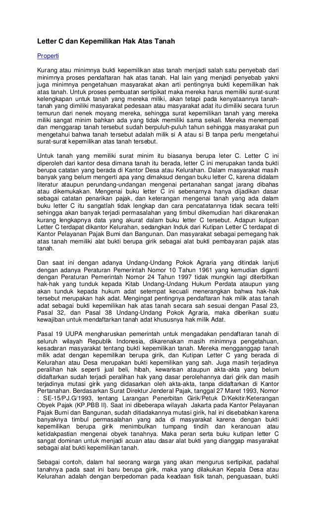 Letter C dan Kepemilikan Hak Atas TanahPropertiKurang atau minimnya bukti kepemilikan atas tanah menjadi salah satu penyeb...