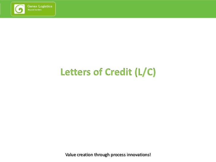 Letters of Credit (L/C) Value creation through process innovations!