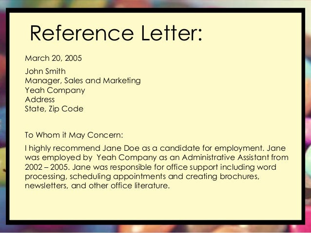 Reference Letter: ...  Employment Letter Of Reference