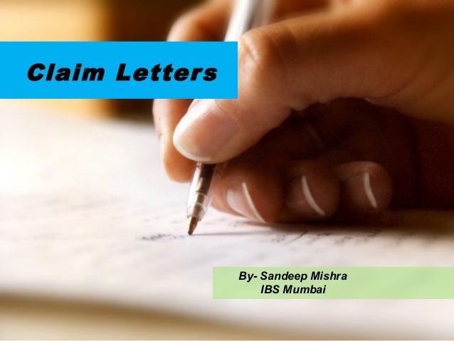 Claim Letters By- Sandeep Mishra IBS Mumbai