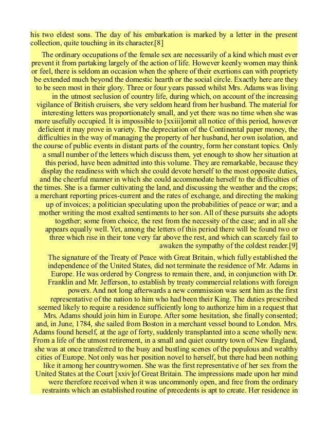 abigail adams essay example Revised essay 1 abigail adams essay in a letter written by abigail adams to her son john quincy adams for example at the very end adams wrote.