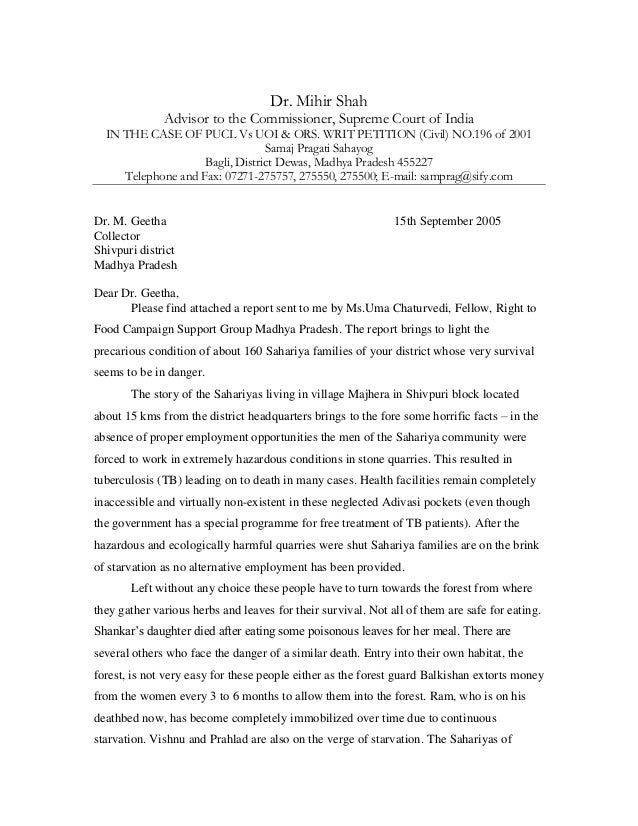 Dr. Mihir Shah Advisor to the Commissioner, Supreme Court of India IN THE CASE OF PUCL Vs UOI & ORS. WRIT PETITION (Civil)...