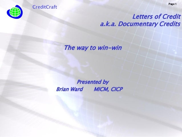 Page 1CreditCraft                                    Letters of Credit                         a.k.a. Documentary Credits ...