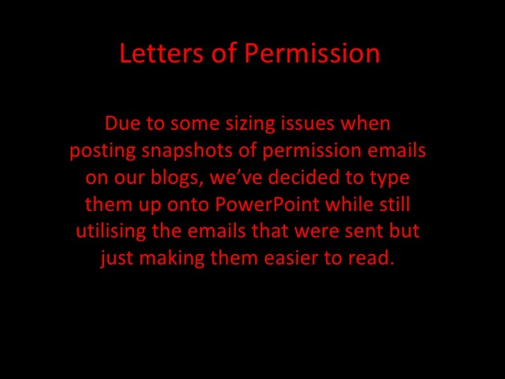Letters of Permission<br />Due to some sizing issues when posting snapshots of permission emails on our blogs, we've decid...