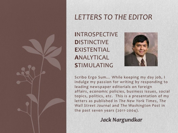 letters to the editorintrospectivedistinctiveexistentialanalyticalstimulatingscribo ergo sum while keeping my day job ii