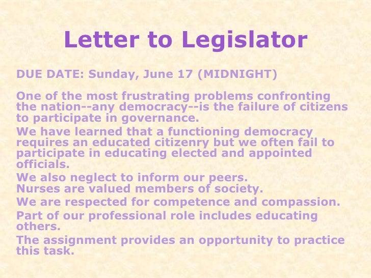 Letter to LegislatorDUE DATE: Sunday, June 17 (MIDNIGHT)One of the most frustrating problems confrontingthe nation--any de...