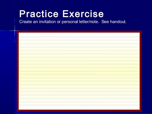 Letterwriting ppt 19 practice exercisecreate an invitation stopboris Choice Image