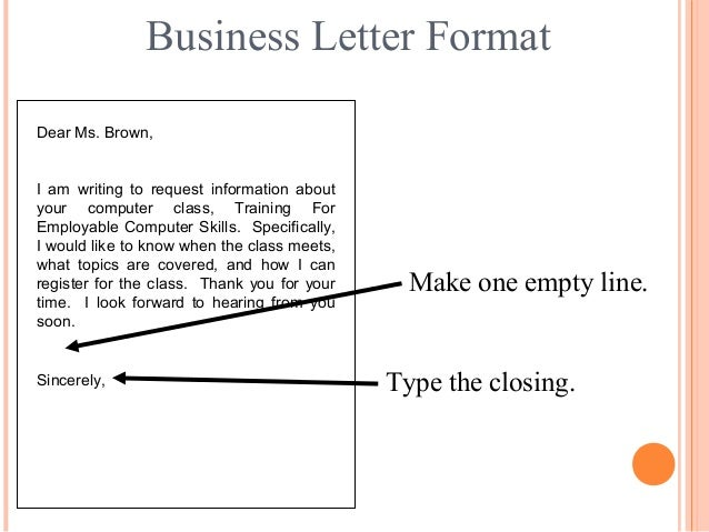 Letter writing communication skills 17 business letter format dear ms brown i am writing to request information spiritdancerdesigns Gallery