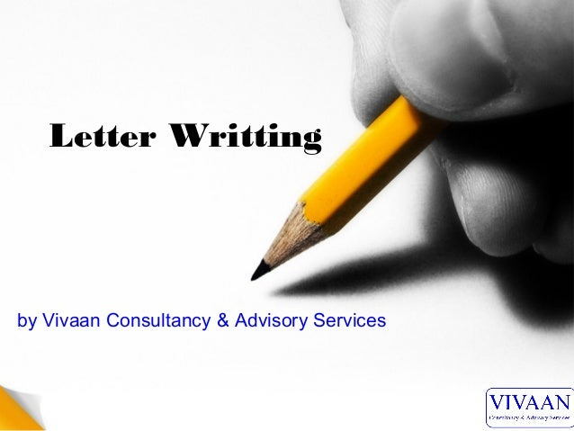 Letter Writting by Vivaan Consultancy & Advisory Services