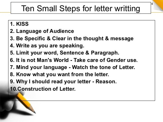 tips on letter writing How to write a letter knowing how to write a letter is a fundamental skill you'll use in business, school, and personal relationships to communicate information, goodwill, or just affection here's a basic guide on how to put your.