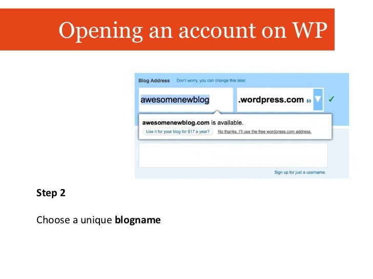 Step 2 Choose a unique  blogname Opening an account on WP