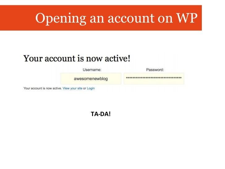 Opening an account on WP TA-DA!