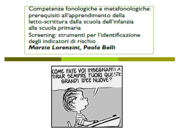 L'INSEGNANTE DEVE TENER CONTO:  TAPPE E MODALITÀ NEUROPSICOLOGICHE DELLO SVILUPPO DELL' APPRENDIMENTO  METODO DI INSEGNA...