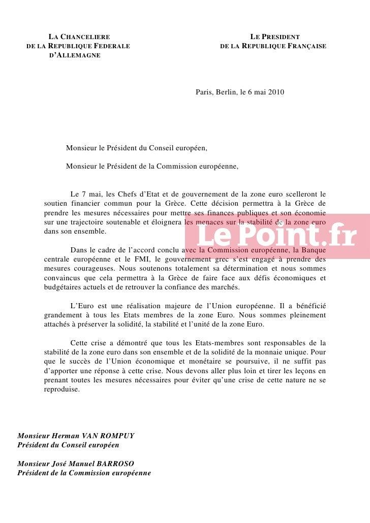 LA CHANCELIERE                                               LE PRESIDENT   DE LA REPUBLIQUE FEDERALE                     ...