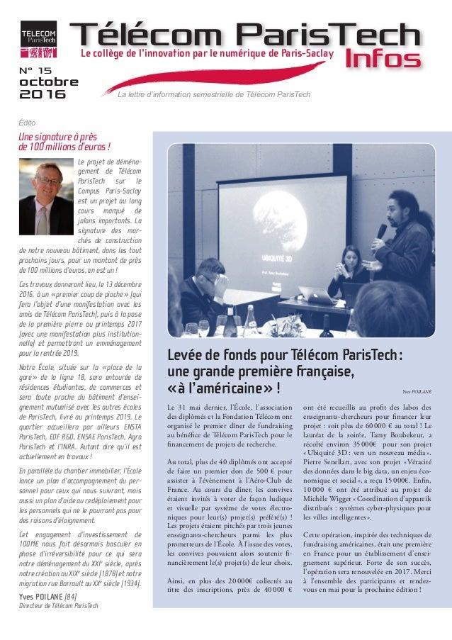 Le projet de déména- gement de Télécom ParisTech sur le Campus Paris-Saclay est un projet au long cours marqué de jalons i...