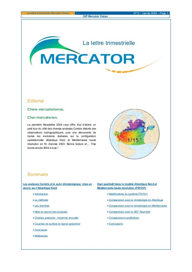 La lettre trimestrielle Mercator Océan N°12 – Janvier 2004 – Page 1 GIP Mercator Océan La lettre trimestrielle Editorial C...