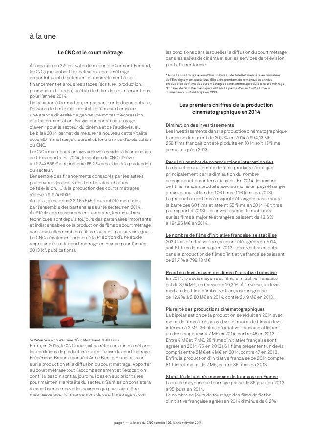 page 4 — la lettre du CNC numéro 120, janvier-février 2015 à la une Le CNC et le court métrage À l'occasion du 37e festiva...