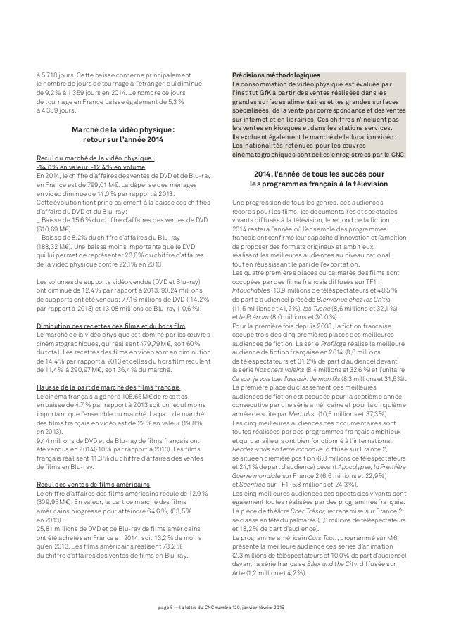 page 5 — la lettre du CNC numéro 120, janvier-février 2015 à 5 718 jours. Cette baisse concerne principalement le nombre d...