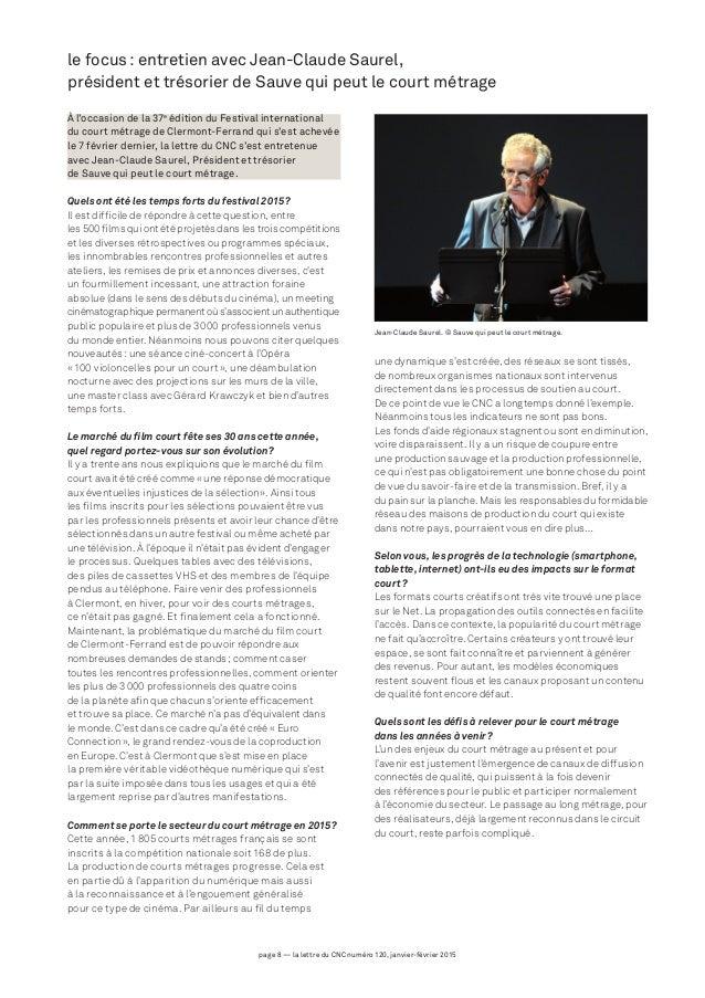 page 8 — la lettre du CNC numéro 120, janvier-février 2015 À l'occasion de la 37e édition du Festival international du cou...