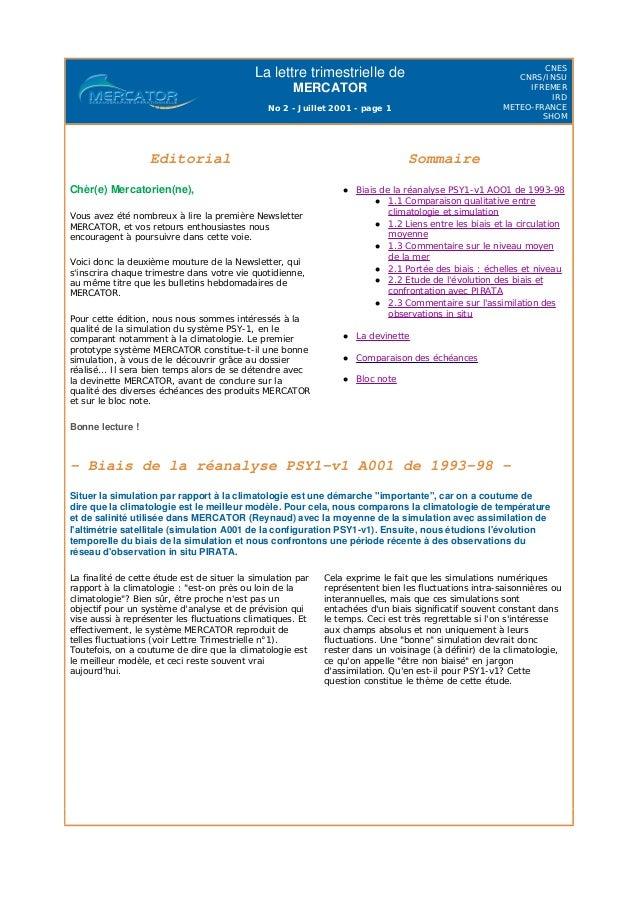 La lettre trimestrielle de MERCATOR No 2 - Juillet 2001 - page 1 CNES CNRS/INSU IFREMER IRD METEO-FRANCE SHOM - Biais de l...