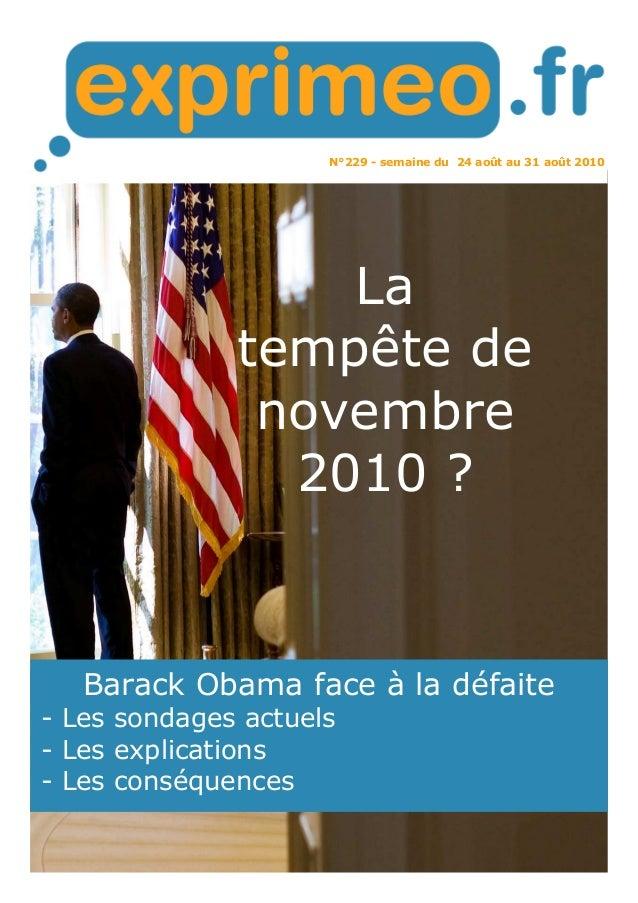 N°229 - semaine du 24 août au 31 août 2010 Barack Obama face à la défaite - Les sondages actuels - Les explications - Les ...