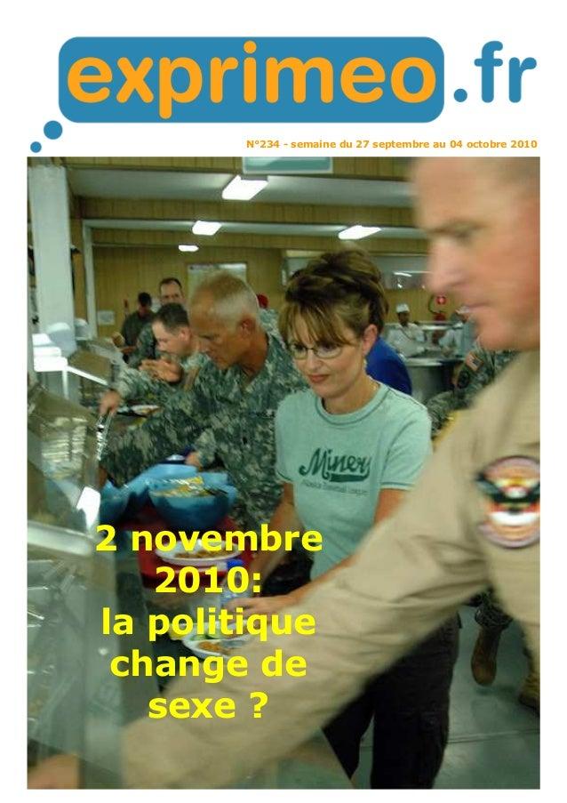 N°234 - semaine du 27 septembre au 04 octobre 2010 2 novembre 2010: la politique change de sexe ?