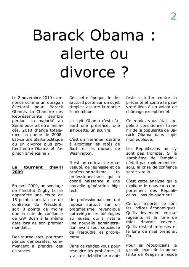 Barack Obama :  alerte ou  divorce ?  Le 2 novembre 2010 s'an-nonce  comme un ouragan  électoral pour Barack  Obama. La Ch...