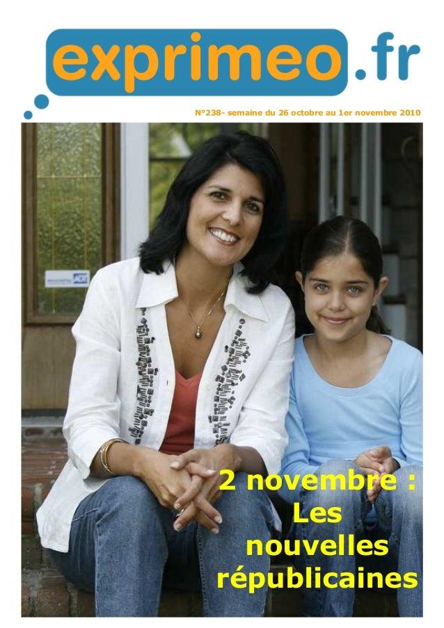 N°238- semaine du 26 octobre au 1er novembre 2010 2 novembre : Les nouvelles républicaines