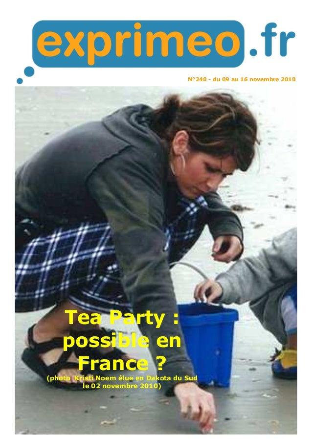 N°240 - du 09 au 16 novembre 2010  Tea Party :  possible en  France ?  (photo Kristi Noem élue en Dakota du Sud  le 02 nov...
