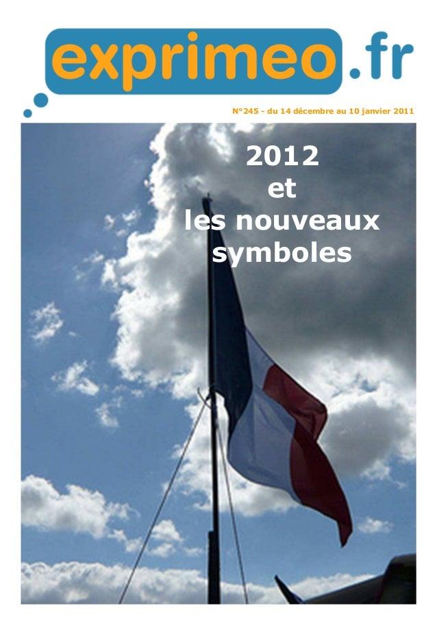 N°245 - du 14 décembre au 10 janvier 2011 2012 et les nouveaux symboles