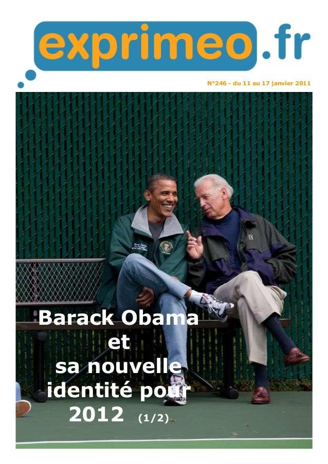 N°246 - du 11 au 17 janvier 2011 Barack Obama et sa nouvelle identité pour 2012 (1/2)