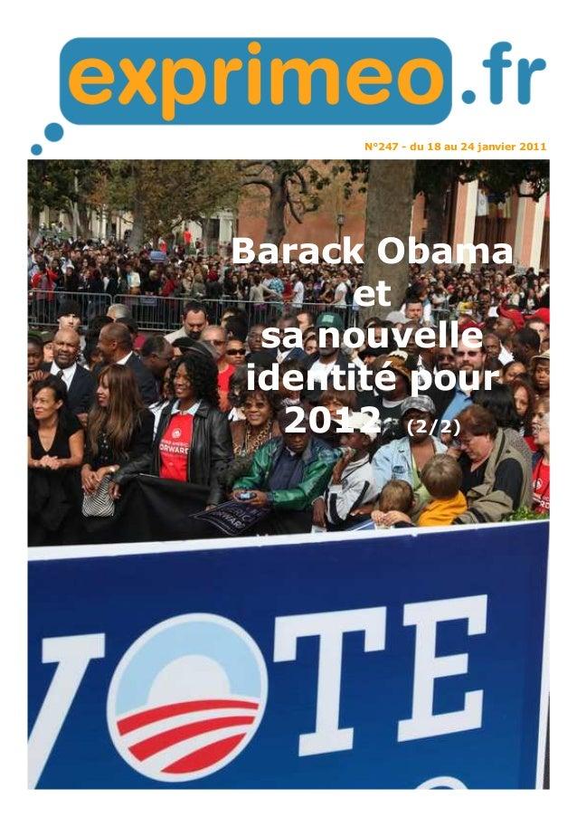 N°247 - du 18 au 24 janvier 2011 Barack Obama et sa nouvelle identité pour 2012 (2/2)