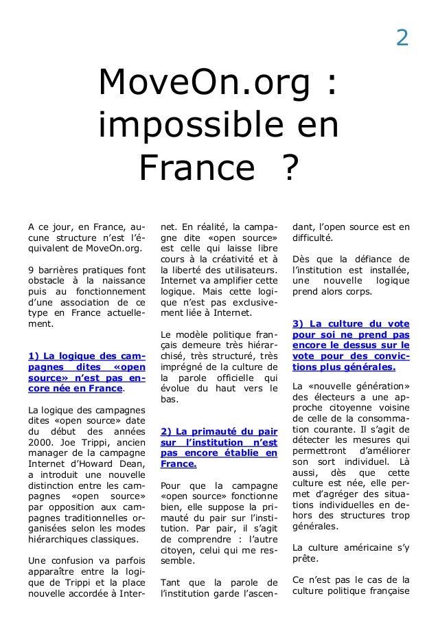 MoveOn.org : impossible en France ? A ce jour, en France, au- cune structure n'est l'é- quivalent de MoveOn.org. 9 barrièr...