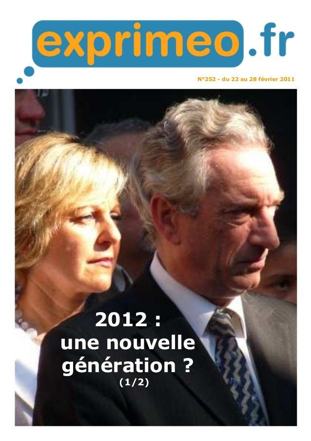 N°252 - du 22 au 28 février 2011  2012 :  une nouvelle  génération ?  (1/2)