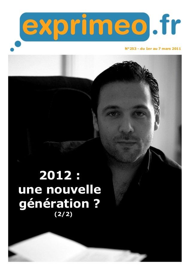 N°253 - du 1er au 7 mars 2011  2012 :  une nouvelle  génération ?  (2/2)