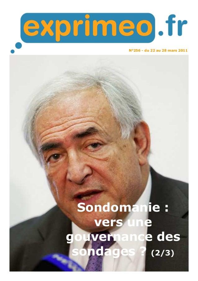 N°256 - du 22 au 28 mars 2011 Sondomanie : vers une gouvernance des sondages ? (2/3)
