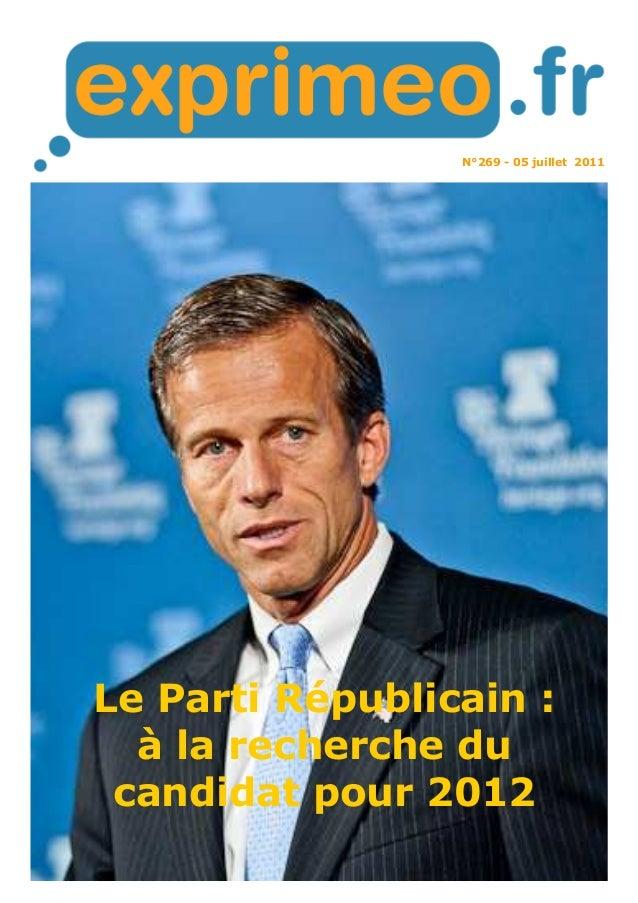 N°269 - 05 juillet 2011 Le Parti Républicain : à la recherche du candidat pour 2012
