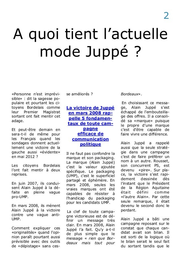 A quoi tient l'actuelle mode Juppé ? «Personne n'est imprévi- sible» : dit la sagesse po- pulaire et pourtant les ci- toye...