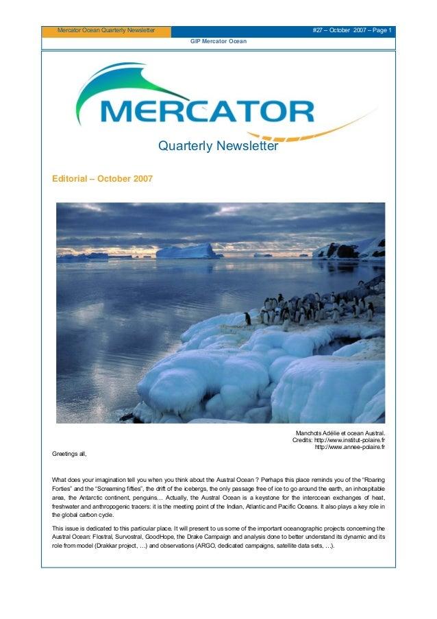 Mercator Ocean Quarterly Newsletter #27 – October 2007 – Page 1 GIP Mercator Ocean Quarterly Newsletter Editorial – Octobe...