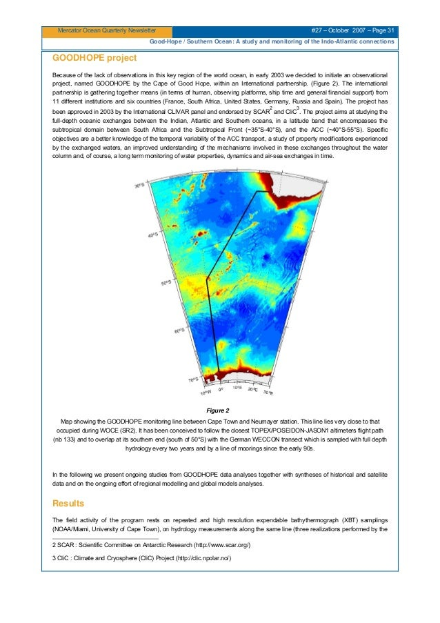 Mercator Ocean Quarterly Newsletter #27 – October 2007 – Page 31 Good-Hope / Southern Ocean: A study and monitoring of the...